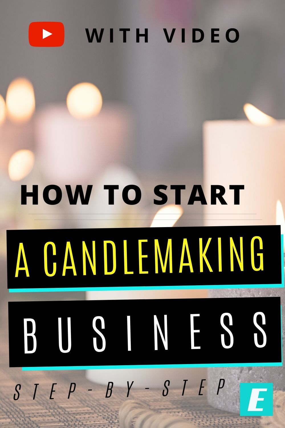 How To Start A Candle Making Business Step By Step Soy Candle Business Candle Making Business Candle Making Oils