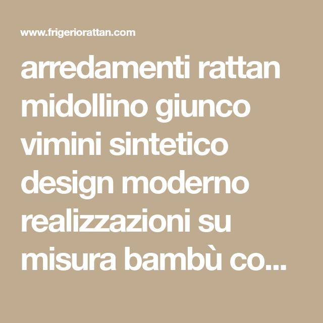 Mobili Vimini E Giunco.Arredamenti Rattan Midollino Giunco Vimini Sintetico Design