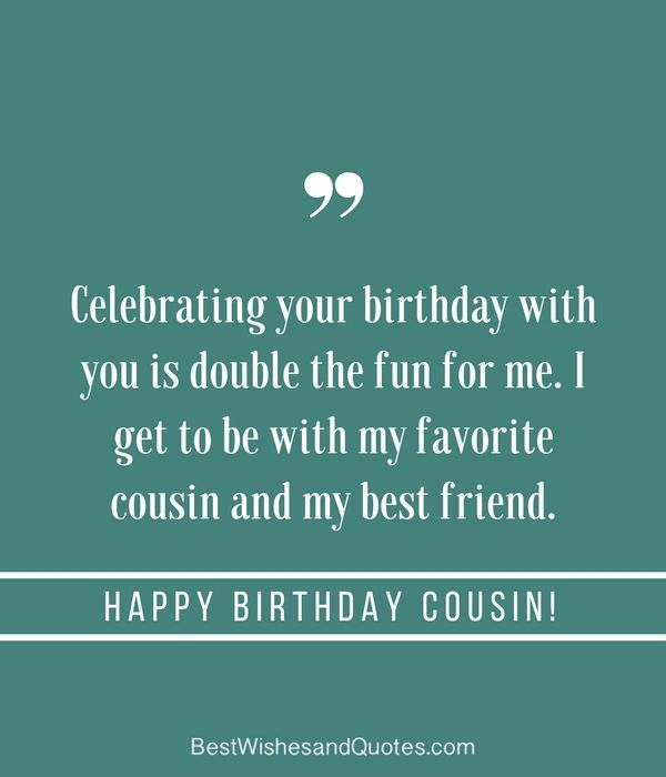 Happy Birthday Cousin Quotes Happy Birthday Cousin  35 Ways To Wish Your Cousin A Super Birthday .