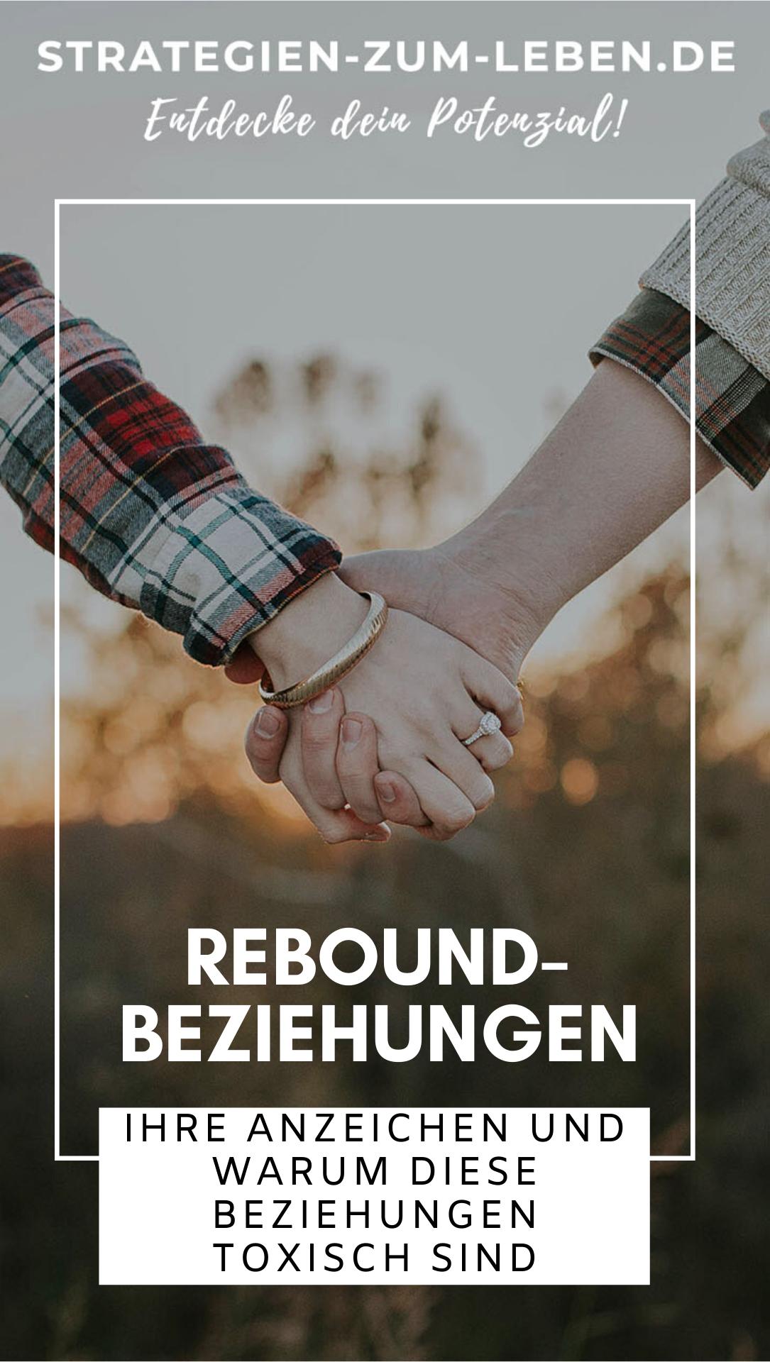 Die 8 Klaren Anzeichen Einer Rebound Beziehung Beziehung Neue Beziehungen Beziehung Retten