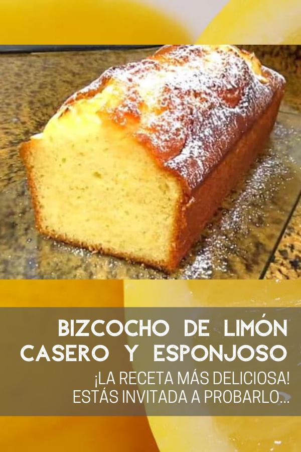 Bizcocho De Limón Casero Esponjoso Y Muy Fácil Te Va A Encantar Recetas De Dulces Faciles Reposteria Recetas Postres Caseros