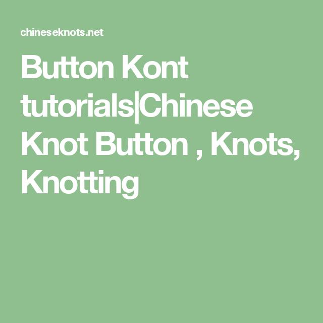 Button Kont tutorials Chinese Knot Button , Knots, Knotting