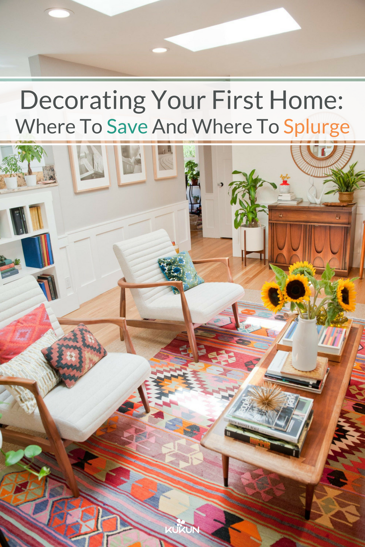 Smart Ways To Spend Money On Decorating Your First Home Home