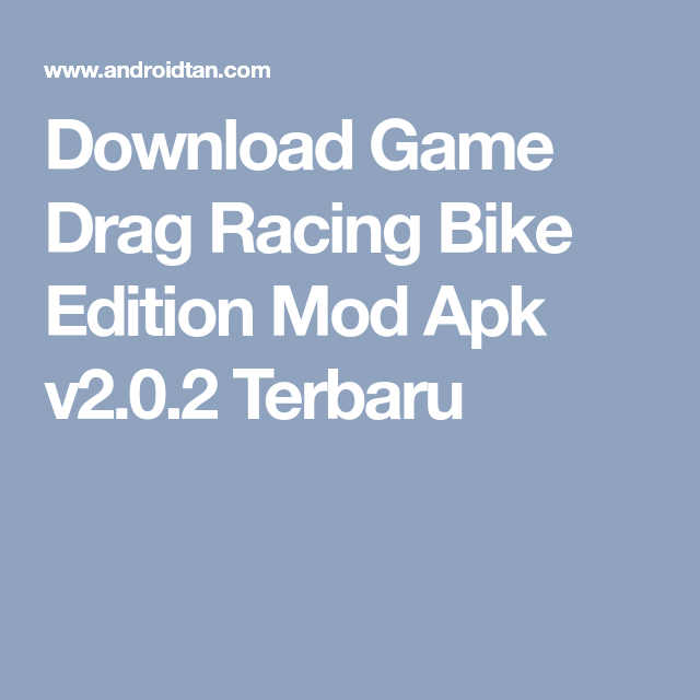 download game drag race 201 mod apk