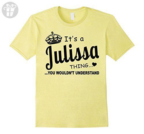 Mens Julissa You Wouldn't Understand Birthday T-Shirt Medium Lemon - Birthday shirts (*Amazon Partner-Link)
