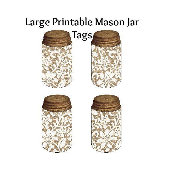 Large Mason Jar Tags,  Burlap Lace Mason Jar Tag, Wedding Mason Jar Decor,  Hang Tags, Gifts Tags, Printable Tags, Instant Download, Mason