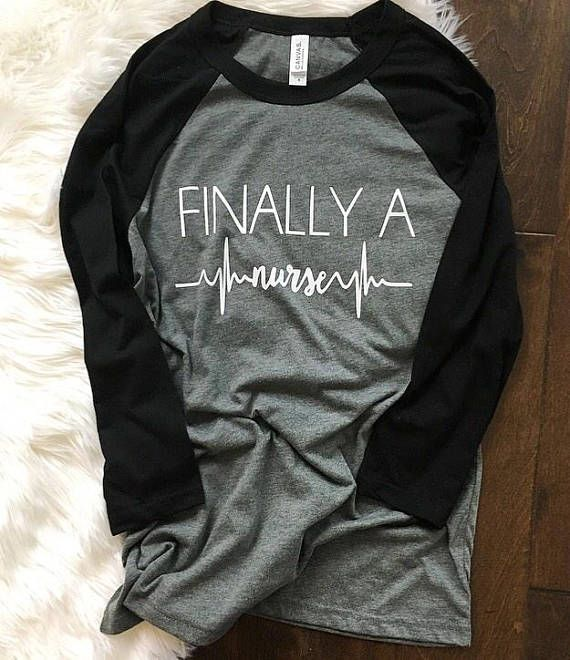 Finally A Nurse Shirt - Nurse Shirt - Nursing Student Gift - New Grad Nurse Shirt - Nurse Graduation #nursingstudents
