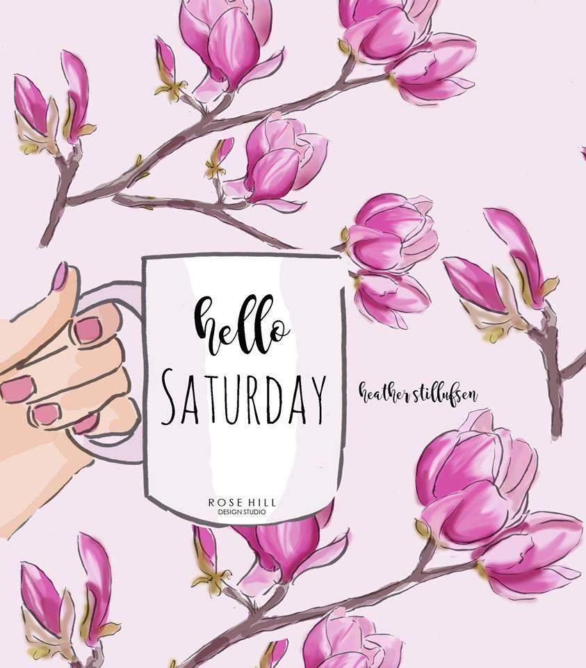 Hello Saturday! - Healther Stillufsen illistration | Hello ...