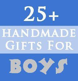25 Handmade Gifts for Boys