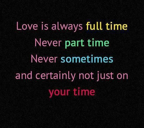 Quotes About Time And Love Love Is Full Time  Recipes  Pinterest  Relationship Quotes