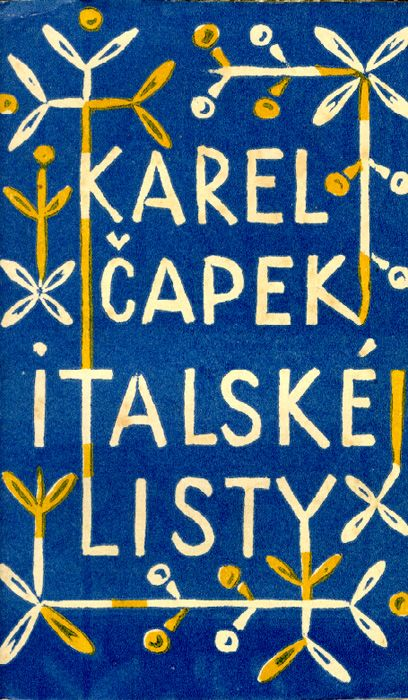 In 1923, the great Czech writer Karel Čapek published his first travel book: Letters from Italy. Having greatly enjoyed Letters from England (1924) and being now in the midst of planning my first ...