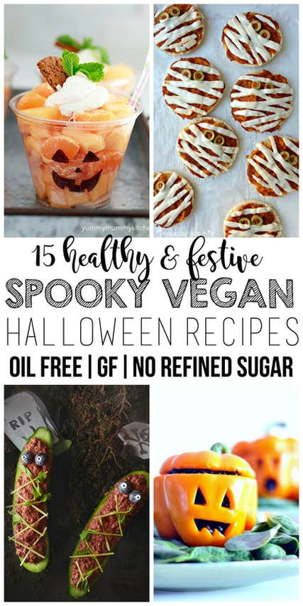 15 Healthy Vegan Halloween Recipes Oil Free Gluten Free No Added Sugar Vegan Halloween Food Vegan Halloween Treat Vegan Holiday Recipes