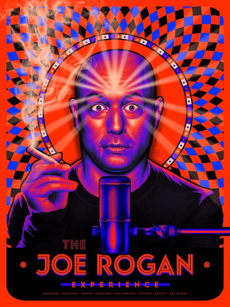 The Joe Rogan Experience Joe Rogan Experience Joe Rogan The Joe