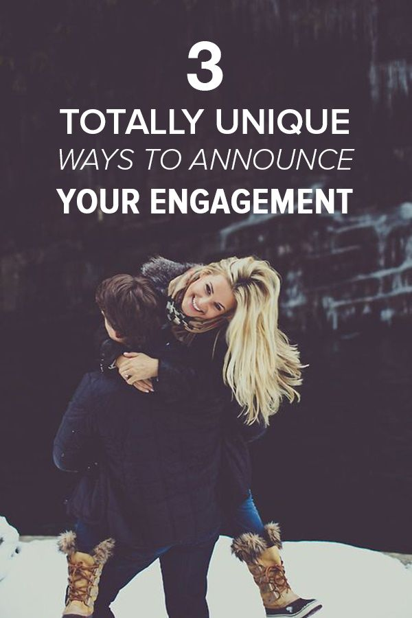 Creative Ways To Announce Engagement: 3 Cool Ways To Announce Your Engagement, And The Lamest