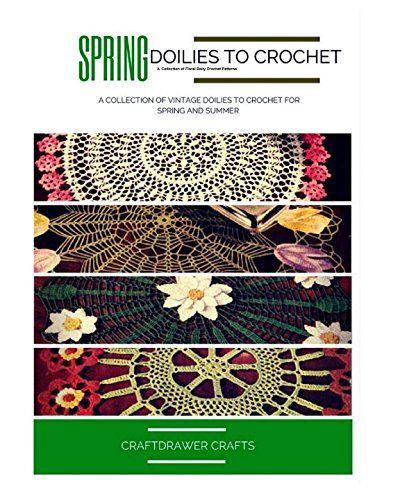 Crochet Vintage Floral Doilies Patterns - A Collection of Floral Doily Patterns to Crochet