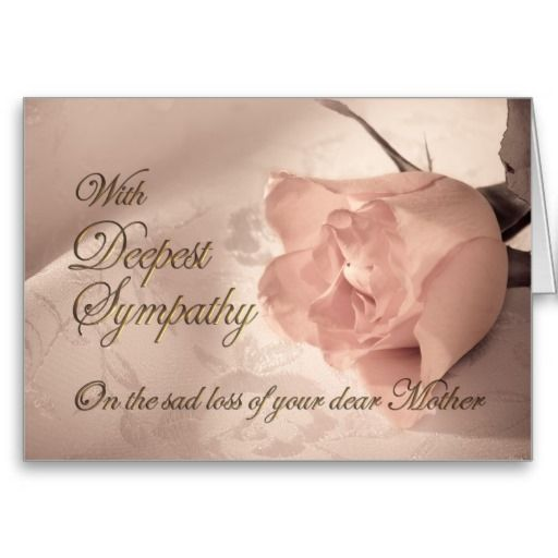 Sympathy Messages Loss Of Mother  Sympathy Card On The Death Of