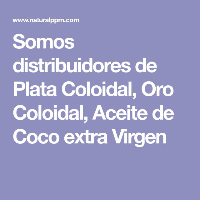 a659f511d58f Somos distribuidores de Plata Coloidal