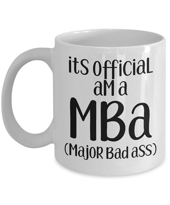 MBA graduation gifts funny coffee mug tea cup mba graduate gifts mba graduation gifts for him her  sc 1 st  Pinterest & MBA graduation gifts funny coffee mug tea cup mba graduate gifts ...