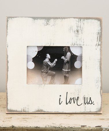 Look what I found on #zulily! \'I Love Us\' Frame #zulilyfinds | DIY ...