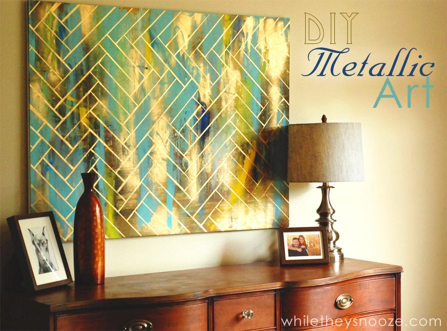 DIY Herringbone Metallic Artwork: Easy & CheapSupplies: • Metallic ...