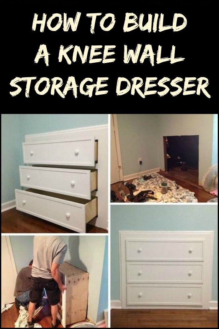Genial Create More Storage Without Taking Up Floor Space By Building A Knee Wall  Storage Dresser!