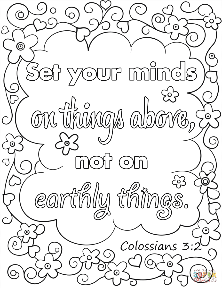 Set Your Minds On Things Above Not On Earthly Things Coloring Page From Bible Verse Free Printable Coloring Pages Bible Verse Coloring Page Christian Coloring