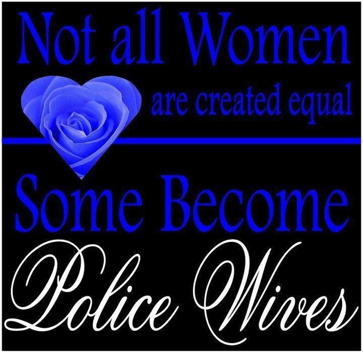 Police Wives <3 | Love These | Police wife, Police wife life ...