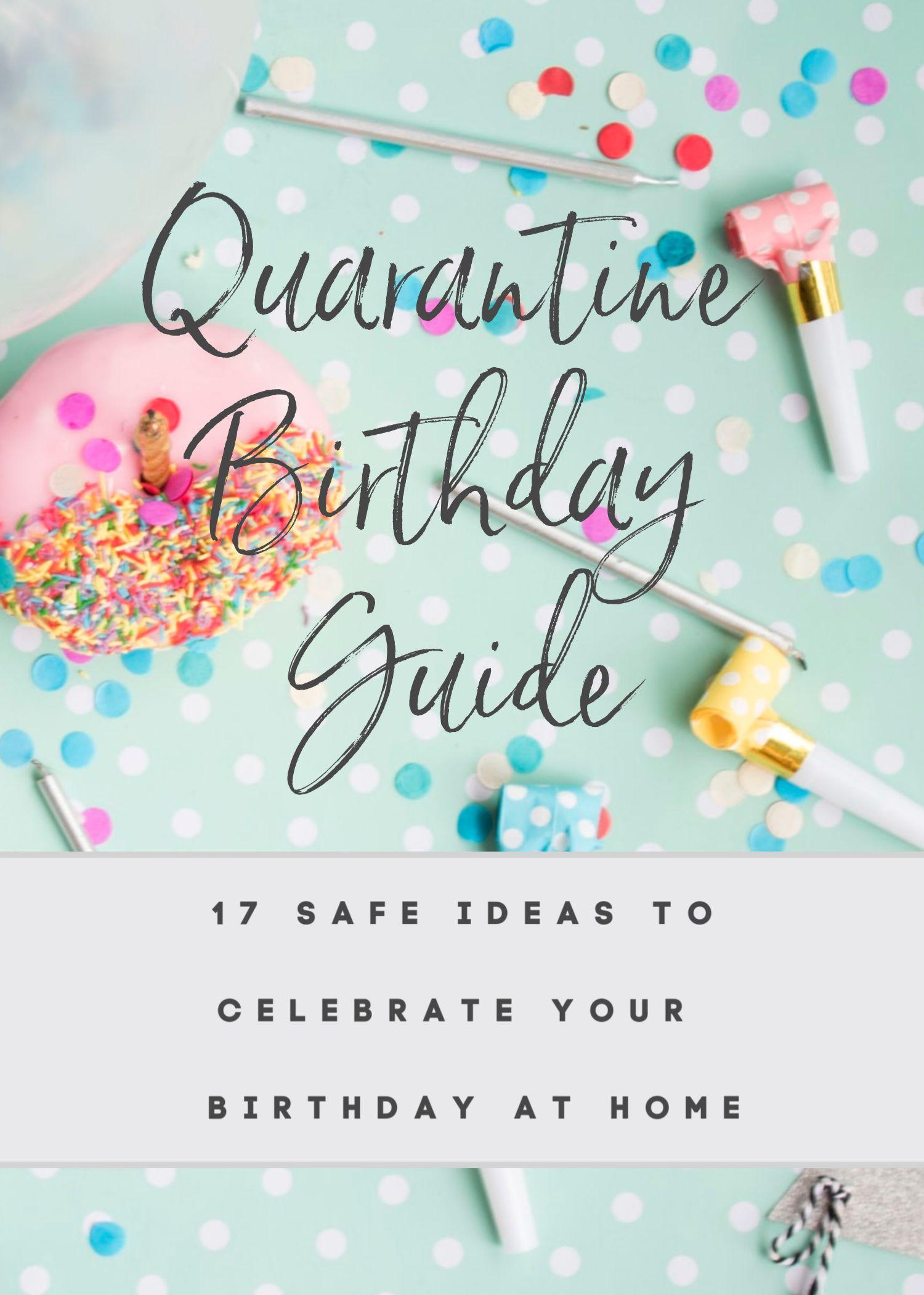 Pin on Quarantine Birthday Guide