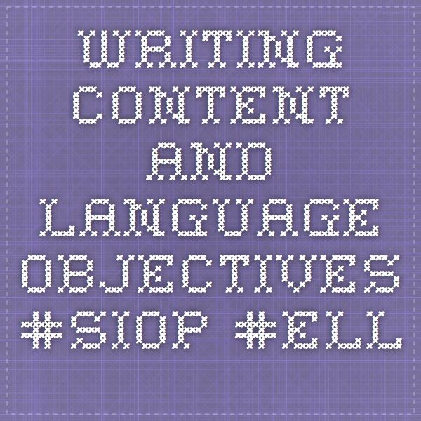 Writing Content and Language Objectives #SIOP #ELL ELL\/ ESL - rti coach sample resume