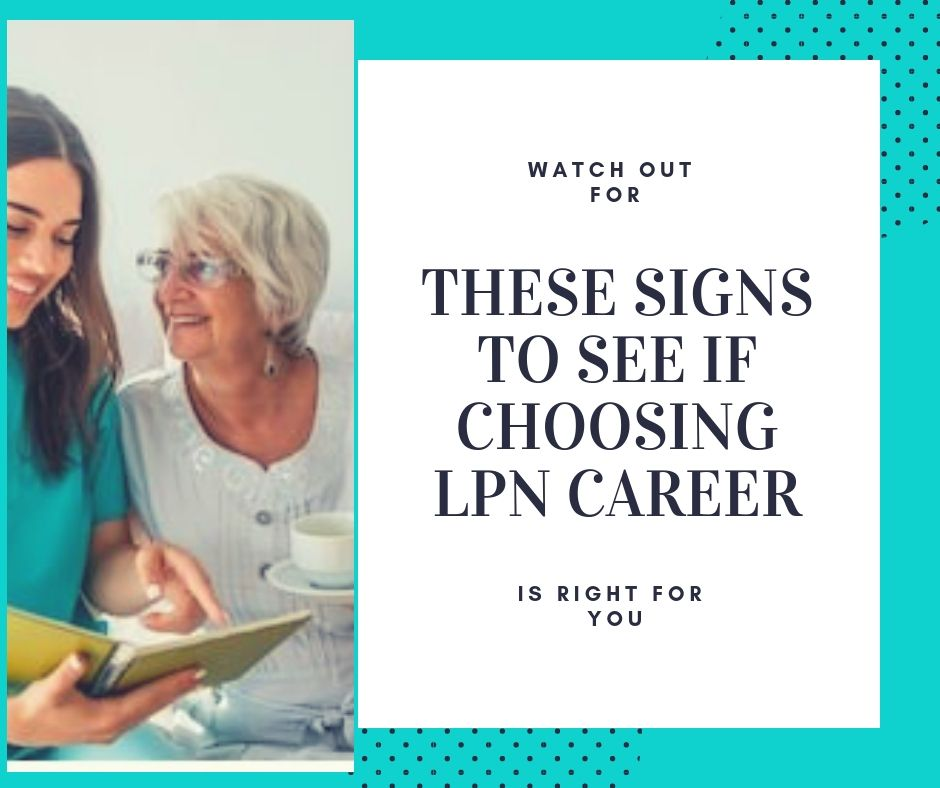 Lpn Is An Attractive Career Choice For Anyone Interested In The