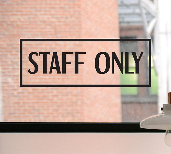Staff only decal staff only sign staff only sticker office decal office