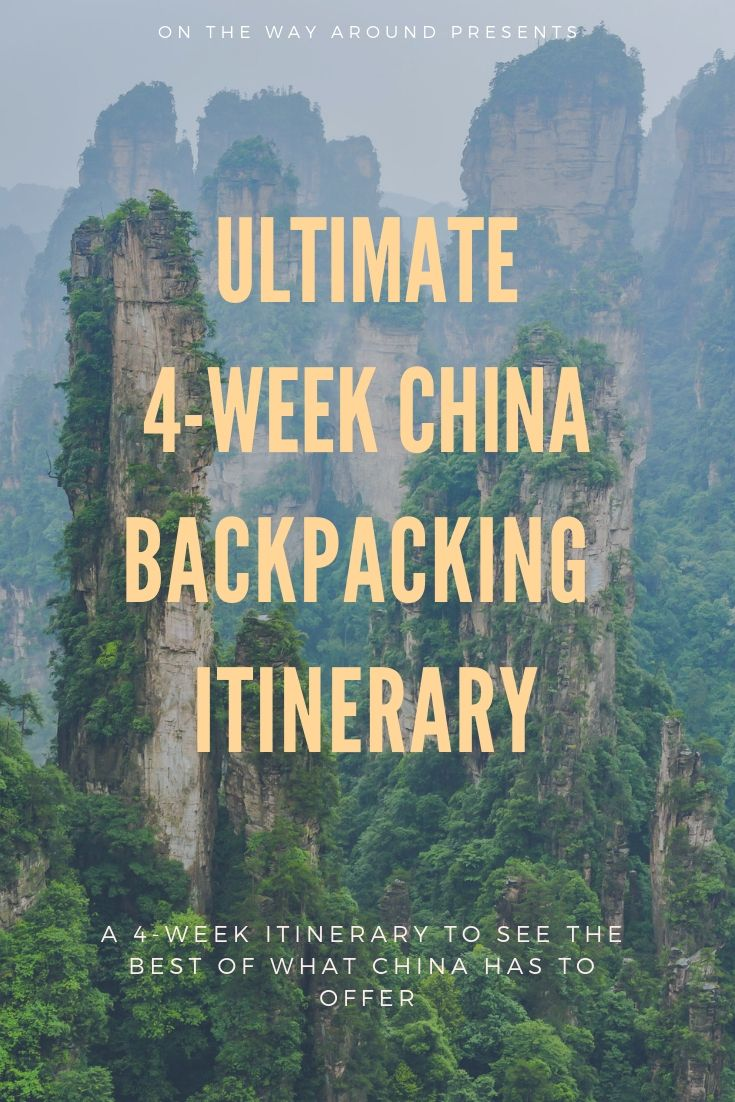 4-Week China Backpacking Itinerary #chinatravelguide