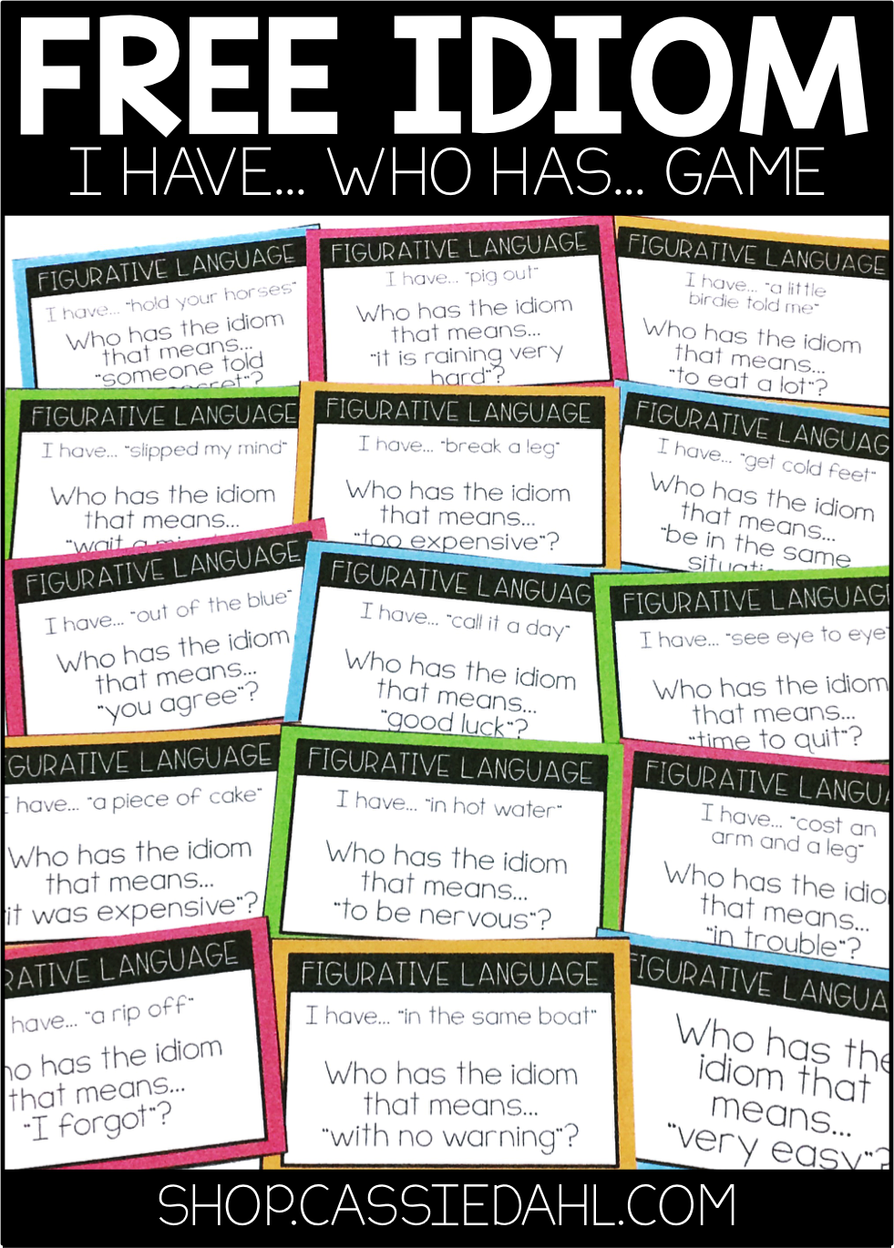 Idiom- I Have... Who Has... Game   Idioms activities [ 1370 x 981 Pixel ]