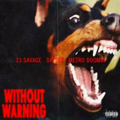 21 Savage Offset Metro Boomin Without Warning Album Zip Download Cool Album Covers Iconic Album Covers Music Album Cover
