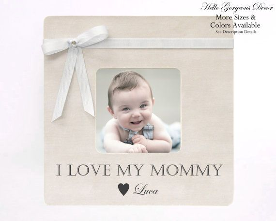 Mother\'s Day Gift Picture Frame to Mom Personalized from Baby ...