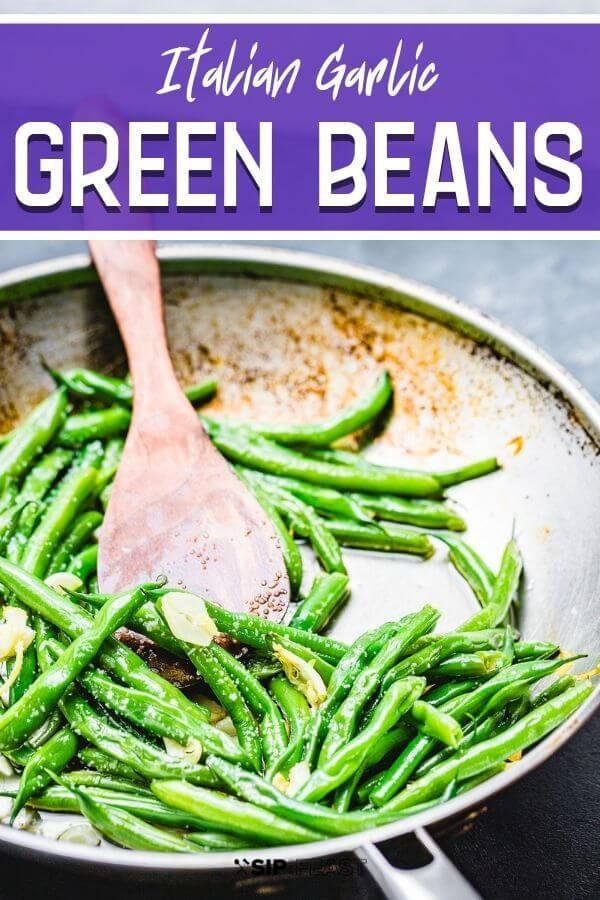 Italian Green Beans Sauteed green beans with garlic and olive oil make the perfect Italian side dish for Sunday dinner or anytime you need a fresh and quick vegetable recipe.  The best part is how easy they are to make with only a few simple ingredients!