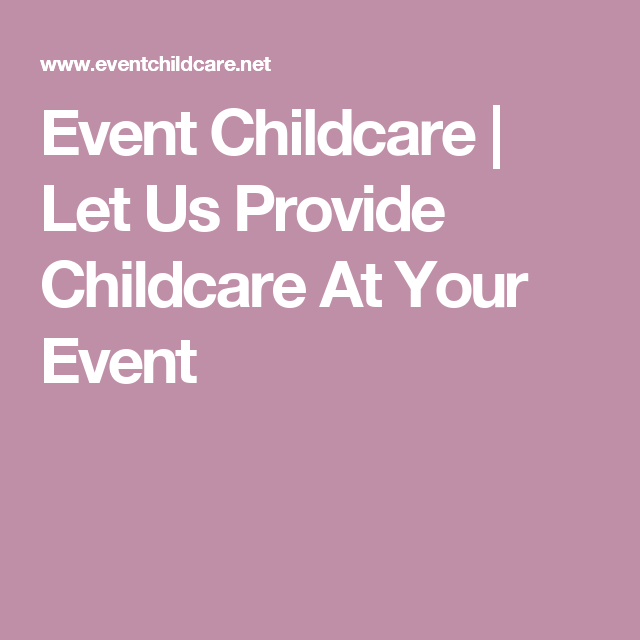 Photo of Let Us Provide Childcare At Your Event