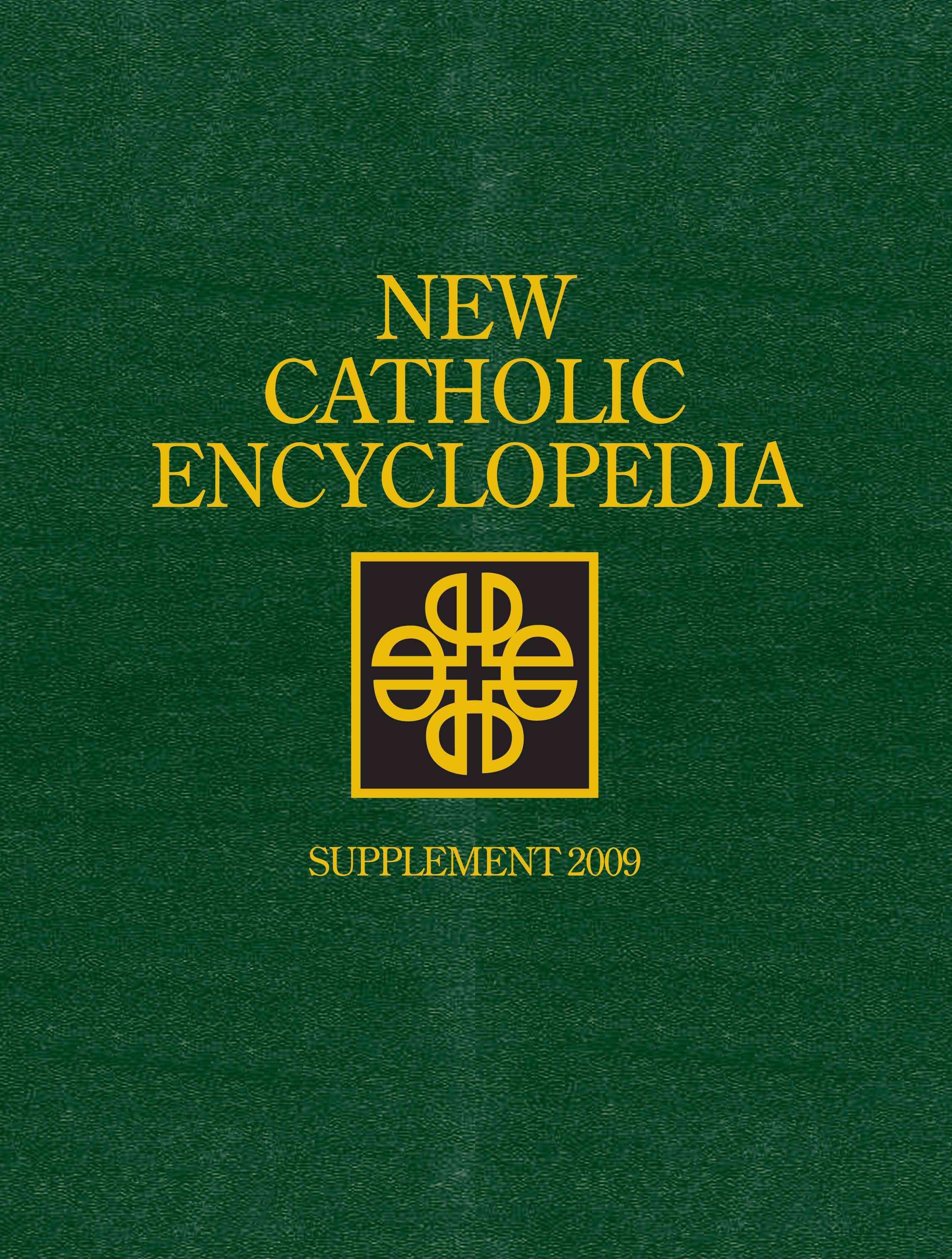 New Catholic Encyclopedia Supplement 2009 Cengage