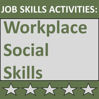 Job Skills Activities Workplace Social Skills Life skills