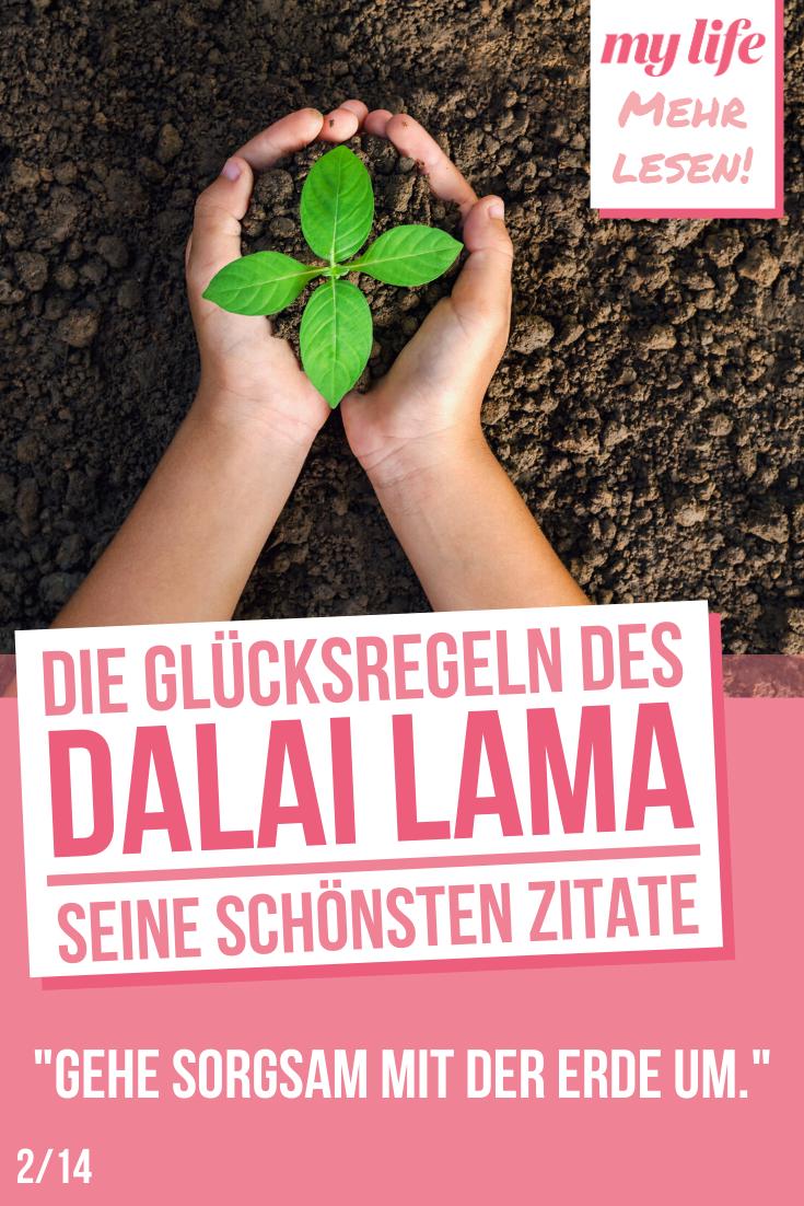 Die Glucksregeln Des Dalai Lama Seine Schonsten Zitate Mylife Dalai Lama Schone Zitate Lebensweisheiten