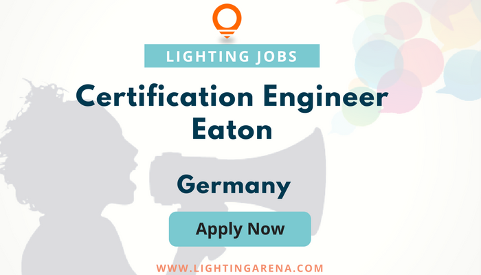 Certification Engineer Eaton  Germany HttpsWwwLightingarena