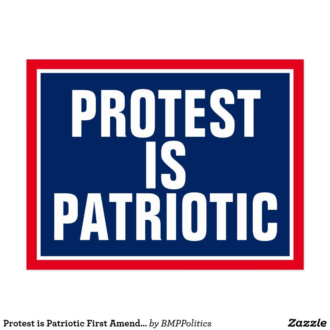 Protest Is Patriotic First Amendment Postcard Zazzle Com In 2020 Patriotic Postcard Protest