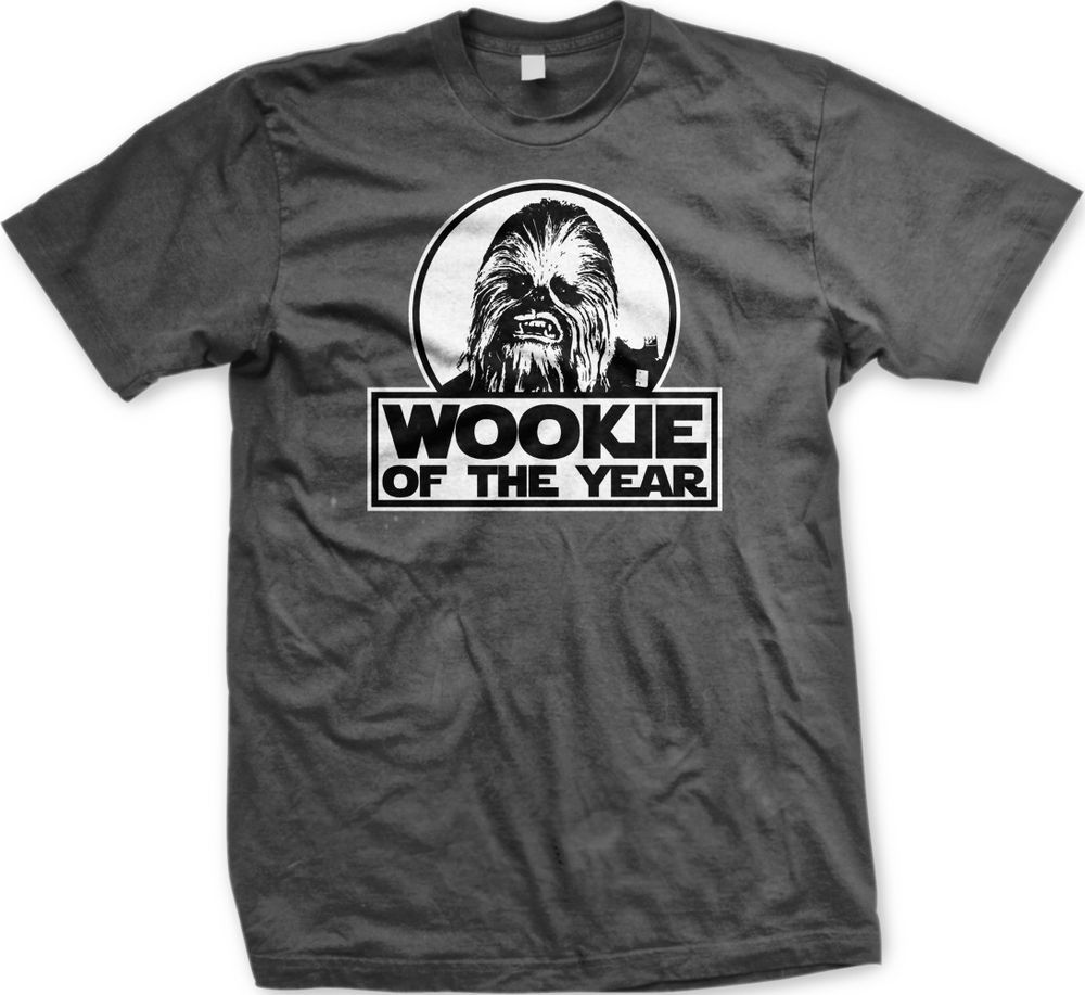 Wookie Of The Year Star Wars Chewbacca Funny Humor Jedi Empire Meme Mens T Shirt Mens Tshirts Chewbacca T Shirt Chewbacca Funny
