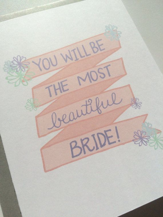 you will be the most beautiful bride hand lettered and illustrated card by wildpreciousprints