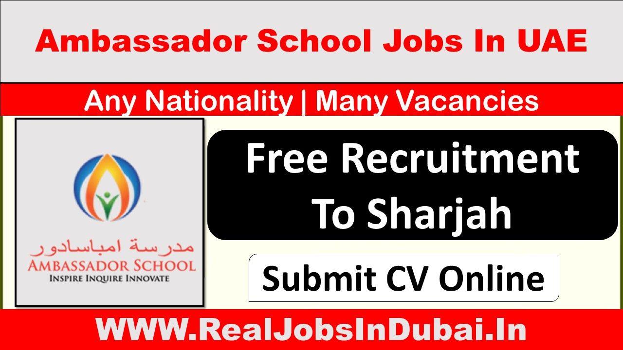 Teaching Jobs In Sharjah By Ambassador School Teaching Jobs Jobs For Teachers School Jobs