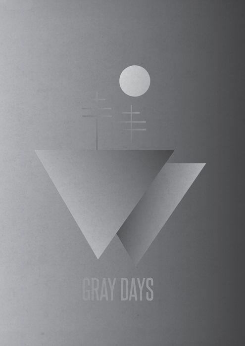 Gray Days...