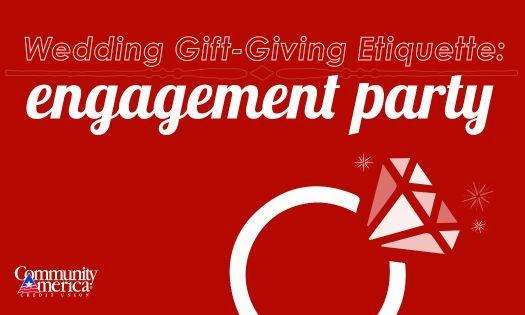 Engagement Party Gift Ideas Etiquette Engagement Party Engagement Party Gifts Engagement