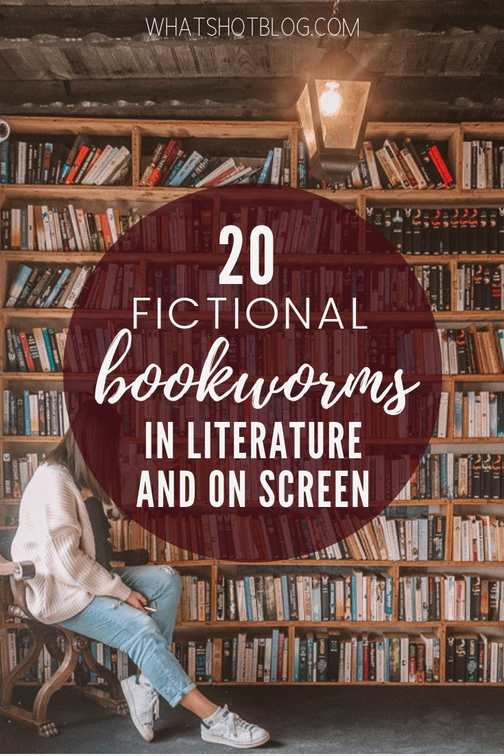 20 Beloved Fictional Bookworms in Literature and On Screen. I love books about bookworms and if you like reading I'm sure you feel the same. Here are some of my favourite fictional characters who love reading including Rory Gilmore, Hermione Granger, Tyrion Lannister and more. #whatshotblog #booklovers #harrypotter #bookworms #bookcharacters #moviecharacters #film #fiction