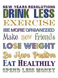 Top 10 New Yearu0027s Resolutions. Besides Drink Less, Sounds Good To Me.