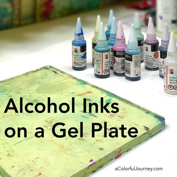 Tutorial using alcohol inks on a gel plate by Carolyn Dube #gelprinting